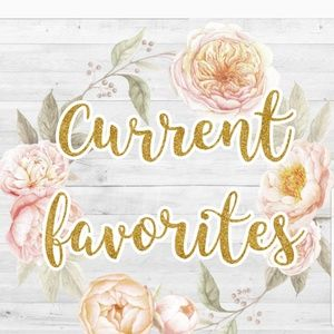Current Favorites Found Here ⬇️⬇️⬇️
